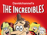 The Incredibles (Davidchannel's Version)