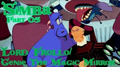 """Simba"" (Shrek) Part 05 - Lord Frollo Genie The Magic Mirror"