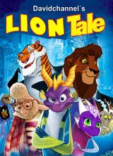 Lion Tale (Davidchannel's Version)