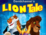 Lion Tale (Davidchannel's Version)