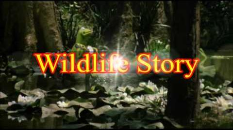 "Wildlife Story part 1 - Opening (""You've Got a Friend in Me"")"