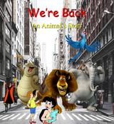 We're Back!: An Animal's Story (Davidchannel's Version)