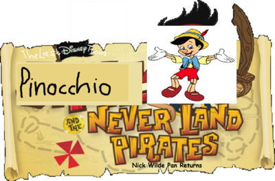 Pinocchio and the Neverland Pirates - Nick Wilde Returns.
