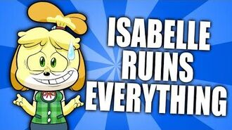 Isabelle Ruins Everything (Animal Crossing Parody)