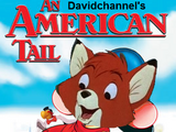 An American Tail (Davidchannel's Version)