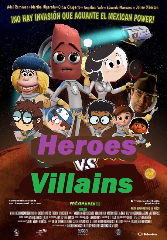 heroes vs  villains  martians vs  mexicans