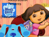Blue's Clues and Blue's Clues & You! (Featuring Dora!)