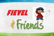 Fievel and Friends