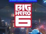 Big Hero 6 (Dineen Benoit Productions Style)