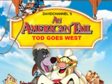 An American Tail 2: Tod Goes West (Davidchannel's Version)