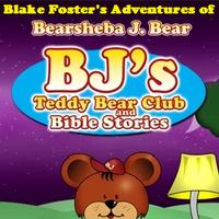 Blake Foster S Adventures Of Bj S Teddy Bear Club Bible Stories The Parody Wiki Fandom