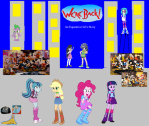 Were Back an Equestria Girl's Story