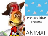 Animal Story (Toy Story) (Joshua's Ideas Style)