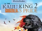 The Kaiju King 2: Godzilla's Pride