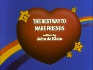 The Best Way To Make Friends (Title Card)