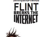 Flint Breaks the Internet