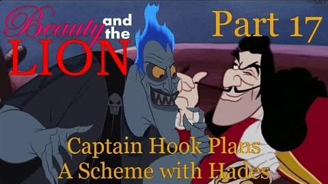 """""""Beauty and The Lion"""" Part 17 - Captain Hook Plans A Scheme with Hades"""