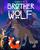 Brother Wolf (Davidchannel Version)