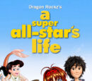 A Super All-Star's Life