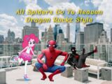 All Spiders Go To Heaven (Dragon Rockz Style)