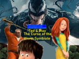 Ted & Max: The Curse of the Were-Symbiote