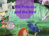 The Princess and the Bird