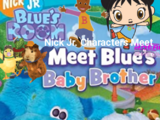 Nick Jr. Characters Meet Blue's Room Meet Blue's Baby Brother