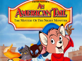 An American Tail 4: The Mystery of the Night Monster (Davidchannel's Version)