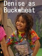 Denise (from Full House) as Buckwheat