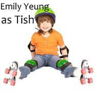 Emily Yeung as Tish