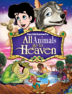 All Animals Go to Heaven (1989) (Davidchannel's Version) Poster