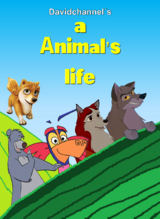 A Animal's Life (Davidchannel Version)