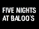 Five Nights at Baloo's Series