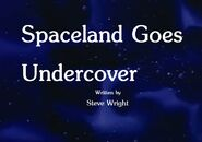 Spaceland Goes Undercover Title Card