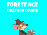 Forest Age: Collusion Course (2016)