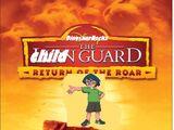 The Child Guard: Return of the Roar