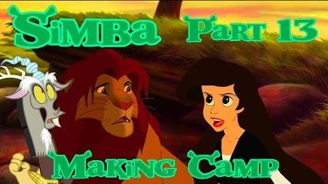 """Simba"" (Shrek) Part 13 - Making Camp"