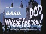 Basil Doo, Where Are You!