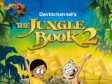 The Jungle Book 2 (Davidchannel's Version)