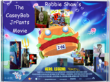 The CaseyBob JrPants Movie (Robbie Shaw's Style)