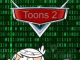 Toons 2 (Cars 2) (Gabriel Adam Pictures Style)
