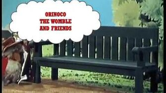 Orinoco the Womble and Friends (1995) Intro
