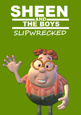 Sheen and the Boys: Slipwrecked
