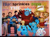 Blue, Sprinkles, Steve, Joe, Josh, The Super Readers, Daniel Tiger, and Blue's Clues