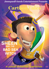 CartoonTales: Sheen and the Bad Sea Witch