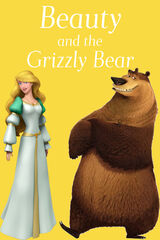 Beauty and the Grizzly Bear