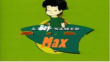A boy Named Max