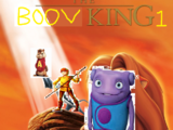 The Boov King (TheLastDisneyToon's Style)