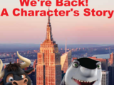 We're Back! A Character's Story