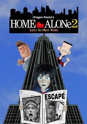 Home Alone 2- Lost in New York (Dragon Rockz Style)